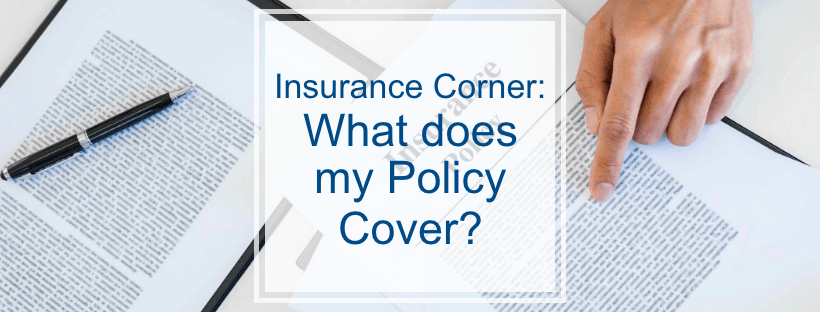 Insurance-Corner-What-does-my-policy-cover